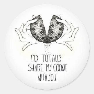Ι' d totally share my cookie round sticker