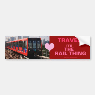 00601 Travel: Its the Rail Thing (Bumper - Red) Bumper Sticker