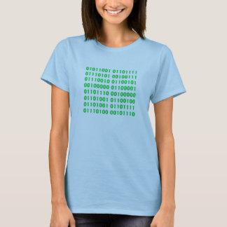 01011001 01101111 01110101 00100111 01110010 01... T-Shirt