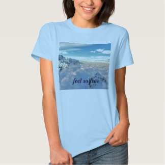 01616_overview, feel so free shirt