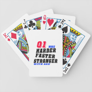 01 More Harder Faster Stronger With Age Bicycle Playing Cards