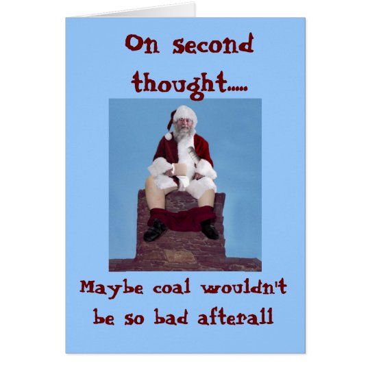 036, On second thought....., Maybe coal wouldn'... Card