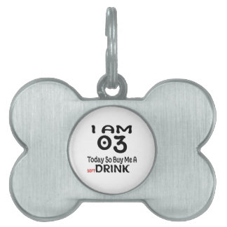 03 Today So Buy Me A Drink Pet ID Tag