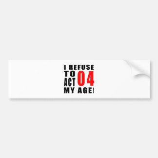 04 birthday design bumper sticker