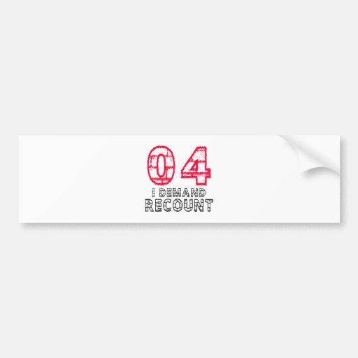 04 I Demand Recount Birthday Designs Bumper Stickers