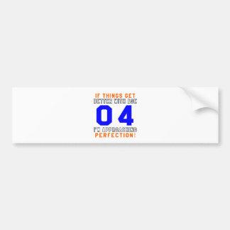04 Perfection Birthday Designs Bumper Sticker