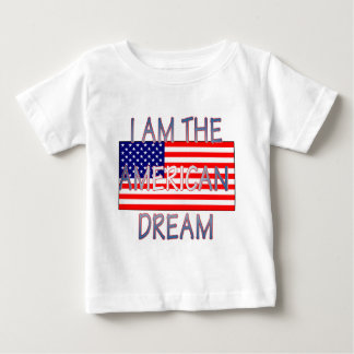 051207 I am the american dream Baby T-Shirt