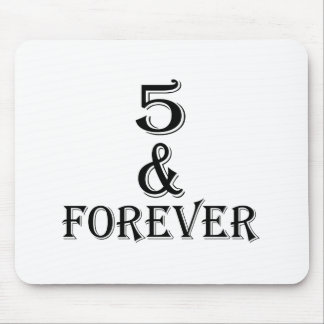 05 And  Forever Birthday Designs Mouse Pad