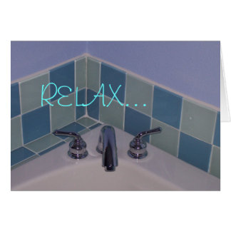 08-11-07 001, RELAX... CARD
