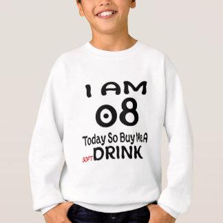 08 Today So Buy Me A Drink Sweatshirt