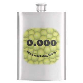 0.000, The perfect Start, It's A Start Dog Thing! Hip Flask