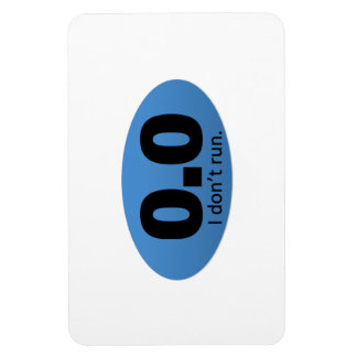 0.0 I don't run. Magnet