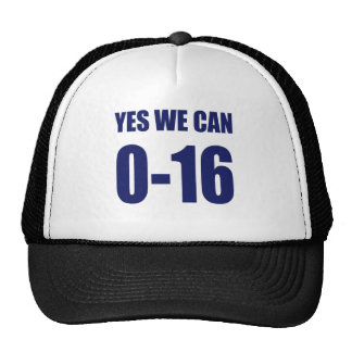 0-16 Yes we can t shirt Mesh Hat