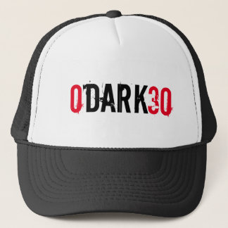 0 dark 30 zero dark thirty trucker hat