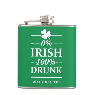 0% Irish 100% Drunk Funny St. Patrick's Day Hip Flask