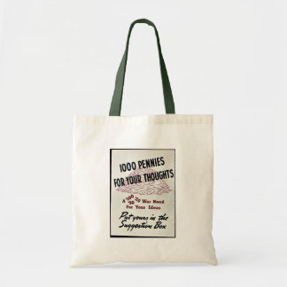 1000 Pennies For Your Thoughts Budget Tote Bag