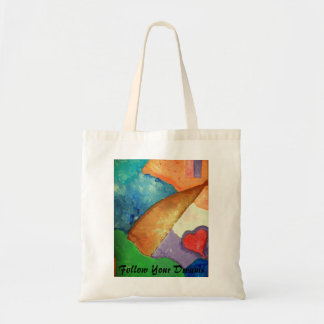 100_3052, Follow Your Dreams Budget Tote Bag