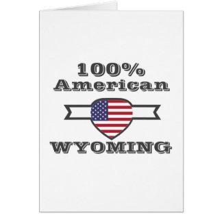 100% American, Wyoming Card