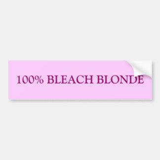 100% BLEACH BLONDE BUMPER STICKER