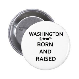 100 Born and Raised Washington Button