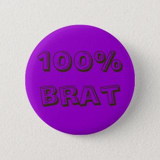 100% brat 6 cm round badge