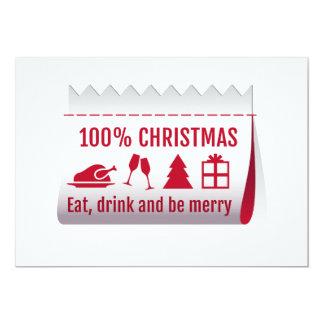 "100 % Christmas tag, invitation card 5"" X 7"" Invitation Card"