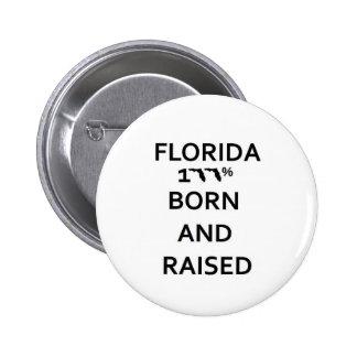 100 Florida Born and Raised Pin