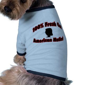 100% Fresh Cut American Mullet Pet Tee Shirt
