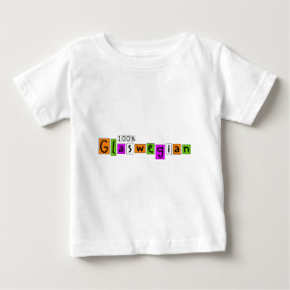 100% Glaswegian Baby T-Shirt
