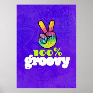 100% Groovy Rainbow Hand Peace Sign Poster