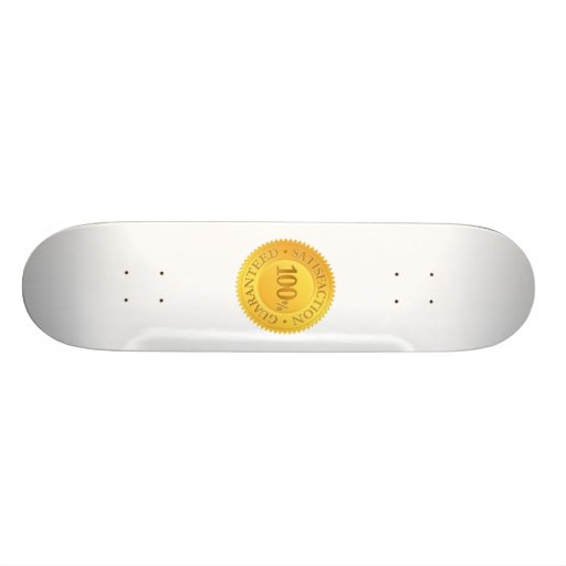 100% Guarantee Skate Board Deck
