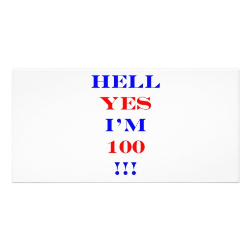 100 Hell yes Photo Card