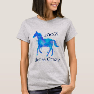 100% Horse Crazy Watercolor Horse T-Shirt