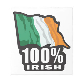 100% Irish Proud to Be Irish Notepads