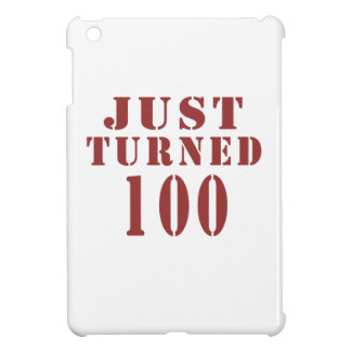 100 Just Turned Birthday Case For The iPad Mini