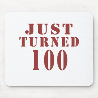 100 Just Turned Birthday Mouse Pad