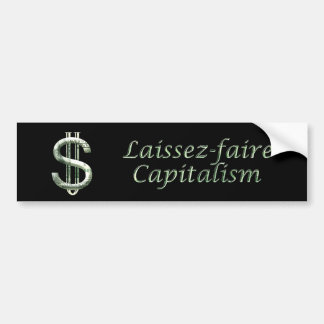 $100 Laissez-faire Capitalism Bumper Sticker