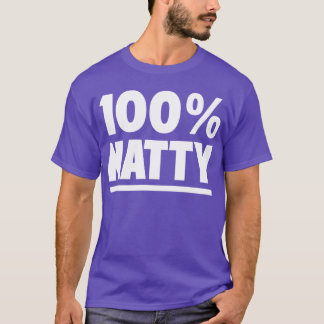 100% Natural Natty Bodybuilding Fitness Gym Tee