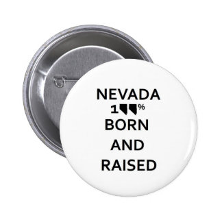 100 Nevada Born and Raised Buttons