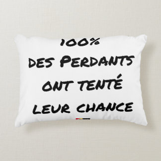 100% of the Losers tried their Chance Decorative Cushion