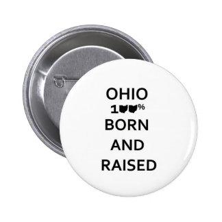 100% Ohio Born and Raised 6 Cm Round Badge