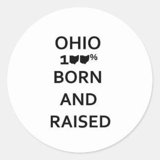 100% Ohio Born and Raised Round Sticker