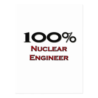 100 Percent Nuclear Engineer Post Cards