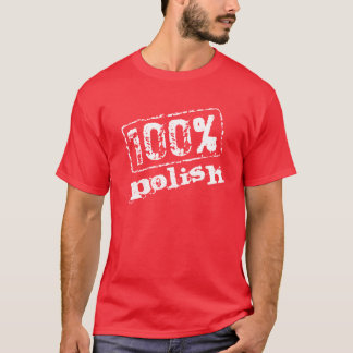 100 Percent Polish T Shirt