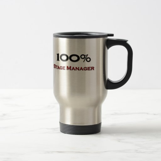 100 Percent Stage Manager Mug