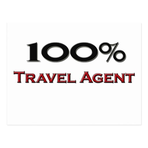 100 Percent Travel Agent Post Cards