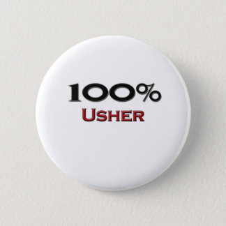 100 Percent Usher 6 Cm Round Badge