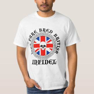 100% Pure Bred British Infidel T-Shirt