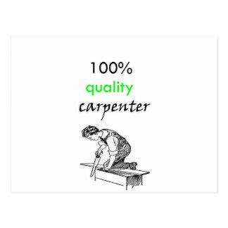 100% quality carpenter postcard