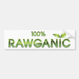 100% Rawganic Raw Food Bumper Sticker